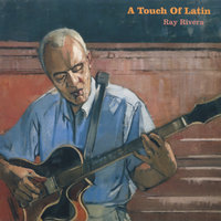 A Touch of Latin — Ray Rivera