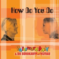How Do You Do — Ballermann Andy & Die Bürokaufmannsfrau