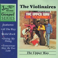 The Upper Way — The Violinaires