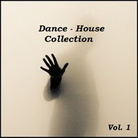 Dance House, Vol. 1 — сборник