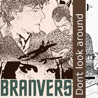 Don't Look Around — Branvers