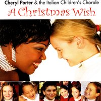 A Christmas Wish — Cheryl Porter & The Italian Children's Chorale