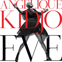 EVE — Angelique Kidjo