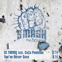 EC Twins Feat. Ce Ce Peniston CeCe Peniston You've Never Seen