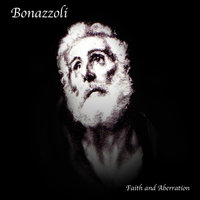 Faith and Aberration — Bonazzoli