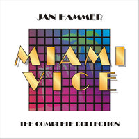 Miami Vice: The Complete Collection — Jan Hammer