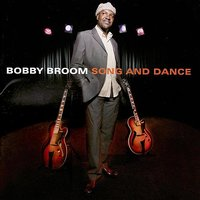 Song and Dance — Bobby Broom
