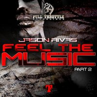 Feel the Music — Jason Rivas