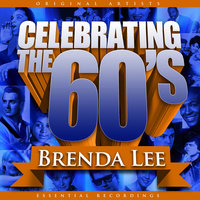 Celebrating the 60's: Brenda Lee — Brenda Lee