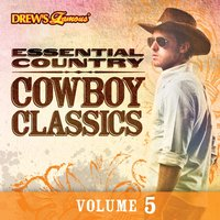 Essential Country: Cowboy Classics, Vol. 5 — The Hit Crew