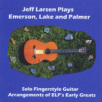 Jeff Larsen Plays Emerson Lake and Palmer — Jeff Larsen