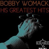 His Greatest Hits — Bobby Womack