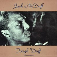 Tough 'Duff — Jack McDuff, Jimmy Forrest