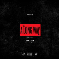 A Long Way — PnB Rock, Quilly, Every Ave