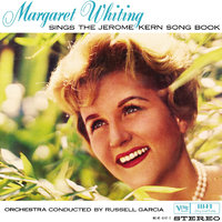 Sings The Jerome Kern Song Book, Vol.1 & 2 — Margaret Whiting