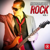 Instrumental Rock, Vol. 1 — сборник