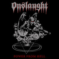 Power from Hell — Onslaught