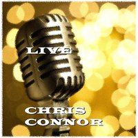 Live — Chris Connor