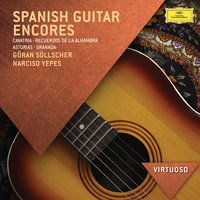 Spanish Guitar Encores — Narciso Yepes, Göran Söllscher