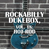 Rockabilly Dukebox, Vol. 18: Hot Rod — сборник
