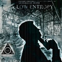 Message of Doom — Low Entropy