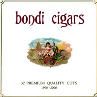 32 Premium Quality Cuts 1990-2006 — Bondi Cigars