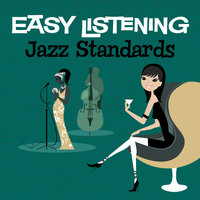 Easy Listening: Jazz Standards — 101 Strings Orchestra