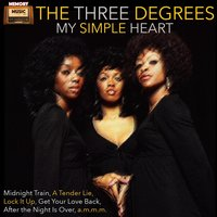 My Simple Heart — The Three Degrees