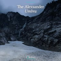 Umbra — The Alexsander
