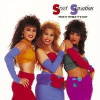 Take It While It's Hot — Sweet Sensation