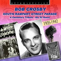 South Rampart Street Parade — Bing Crosby, The Andrews Sisters, Bob Crosby, Judy Garland, Helen Ward, Connee Boswell