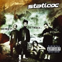 Beneath...Between...Beyond... — Static-X