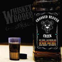 Whiskey Rodeo — Crooked Beaver Creek