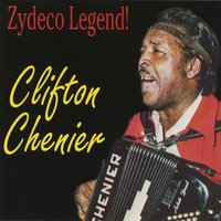 Zydeco Legend! — Clifton Chenier