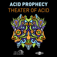Theatre of Acid - Single — Acid Prophecy