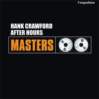 After Hours — Hank Crawford
