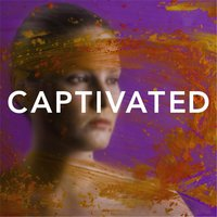 Captivated — Divine Attraction