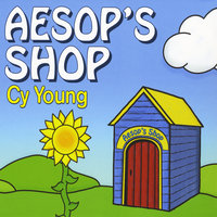 Aesop's Shop — Cy Young