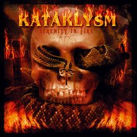Serenity In Fire — Kataklysm