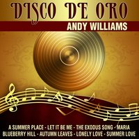 Disco De Oro - Andy Williams — Andy Williams