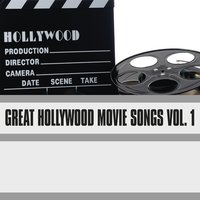 Great Hollywood Movie Songs, Vol. 1 — сборник