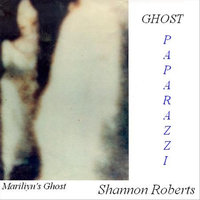 Ghost Paparazzi — Shannon Roberts