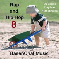 Rap and Hip Hop (Episode Eight) — Hasenchat Music