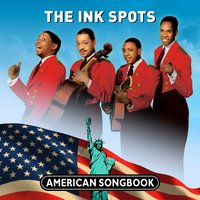 American Songbook — The Ink Spots