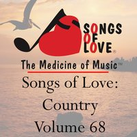 Songs of Love: Country, Vol. 68 — сборник