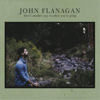 There's Another Way to Where You're Going — John Flanagan
