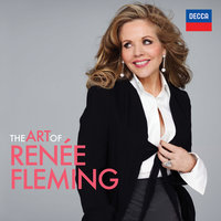 The Art Of Renée Fleming — Renée Fleming