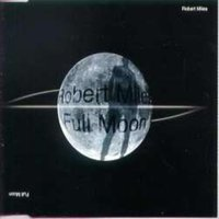 FULL MOON — Robert Miles