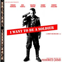 O.S.T. I want to be a soldier — Federico Jusid