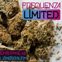 London FM - Chronic EP